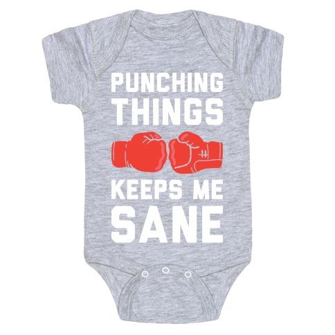 Punching Things Keeps Me Sane Baby Onesy