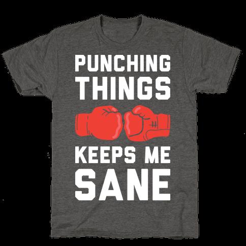 Punching Things Keeps Me Sane