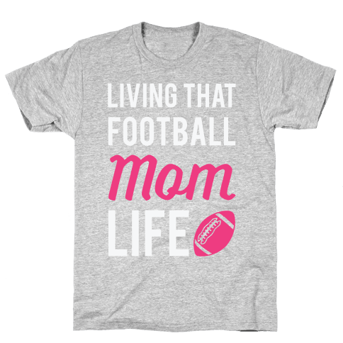 Living That Football Mom Life