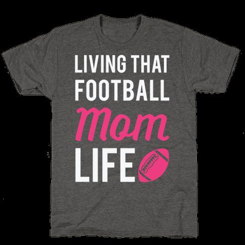 Living That Football Mom Life