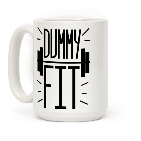 Dummy Fit Coffee Mug