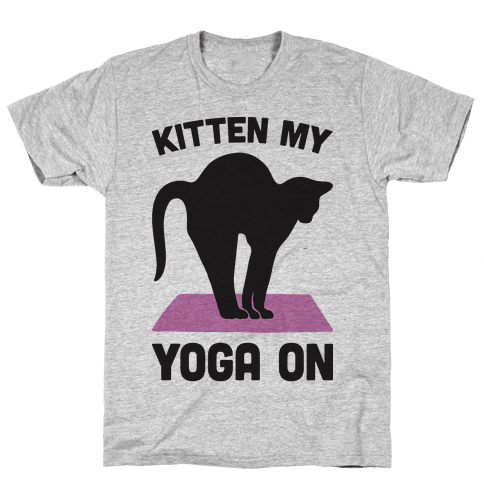 Kitten My Yoga On Mens T-Shirt