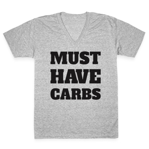 Must Have Carbs V-Neck Tee Shirt