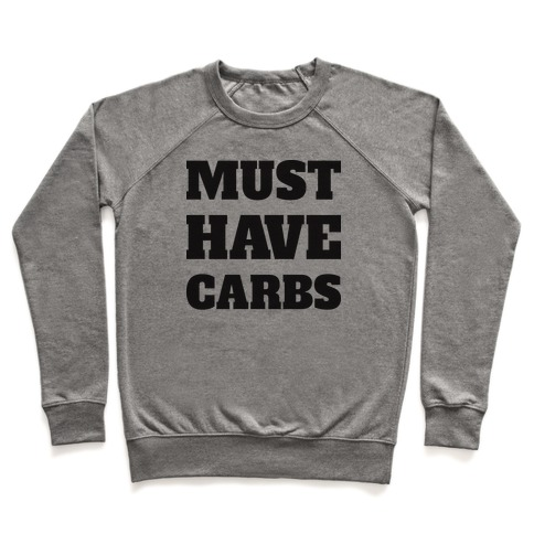 Must Have Carbs Pullover
