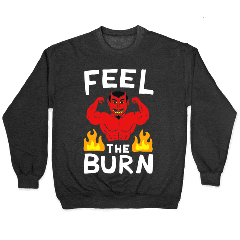 Feel the Burn (Devil) Pullover