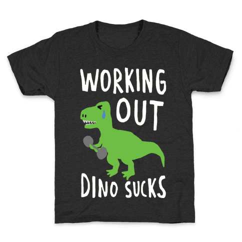 Working Out Dino Sucks Dinosaur Kids T-Shirt
