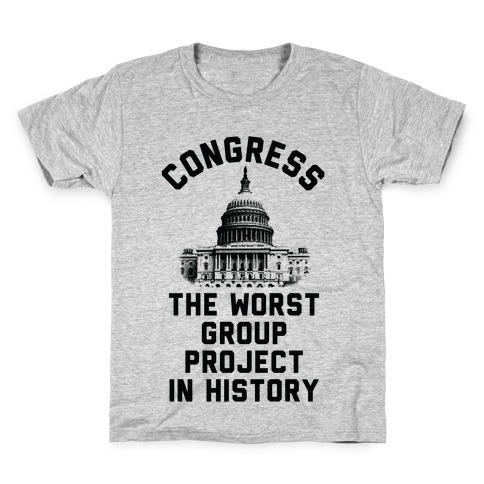 Congress The Worst Group Project In History Kids T-Shirt