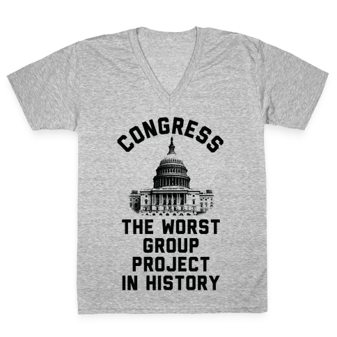 Congress The Worst Group Project In History V-Neck Tee Shirt