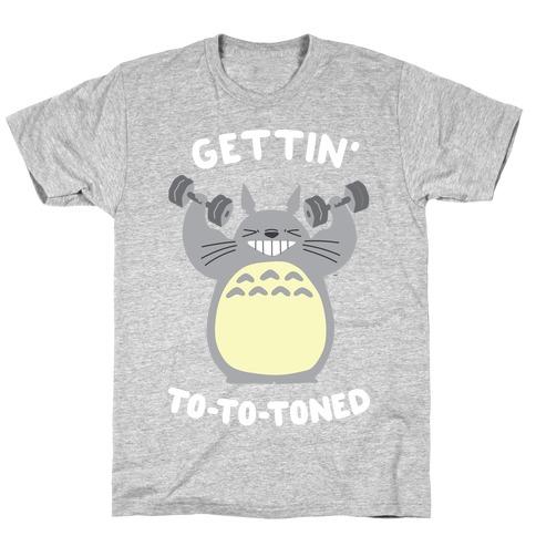 Gettin' Tototoned T-Shirt