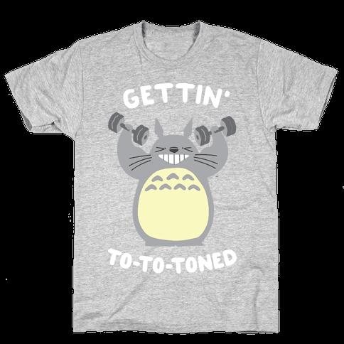 Gettin' Tototoned Mens T-Shirt