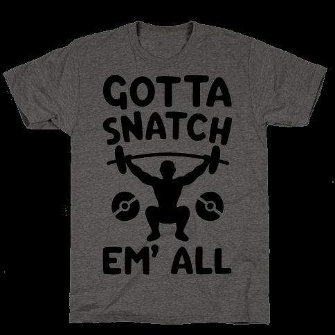 Gotta Snatch Em' All Parody