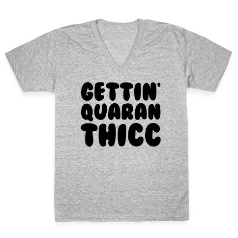 Gettin' Quaranthicc Parody V-Neck Tee Shirt
