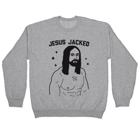 Jesus Jacked Pullover