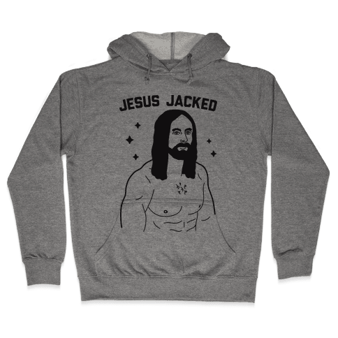 Jesus Jacked Hooded Sweatshirt