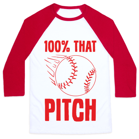 100% That Pitch Baseball Tee