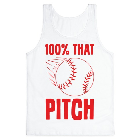 100% That Pitch Tank Top