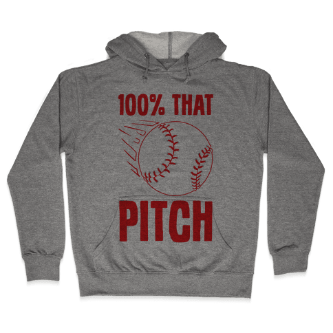 100% That Pitch Hooded Sweatshirt