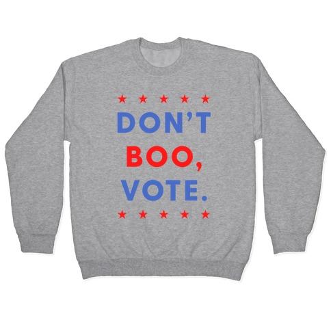 Don't Boo, Vote Pullover