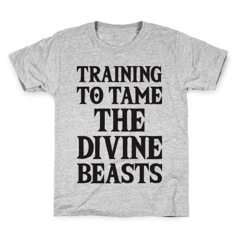 Training To Tame The Divine Beasts Kids T-Shirt