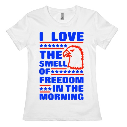 I Love The Smell Of Freedom Red and Blue Womens T-Shirt
