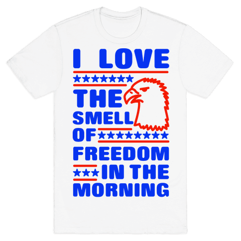 I Love The Smell Of Freedom Red and Blue Mens T-Shirt