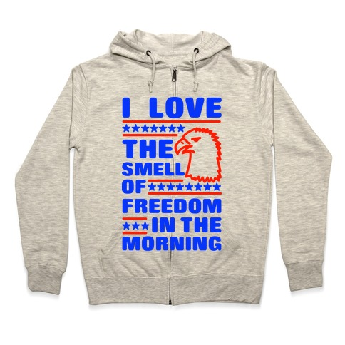 I Love The Smell Of Freedom Red and Blue Zip Hoodie