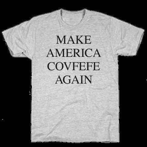 Make America Covfefe Again Mens T-Shirt