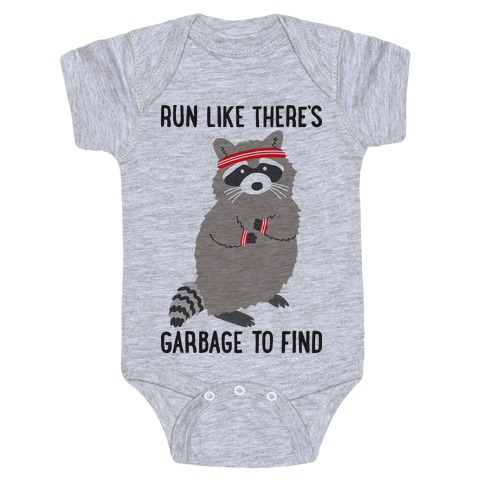 Run Like There's Garbage To Find Baby Onesy
