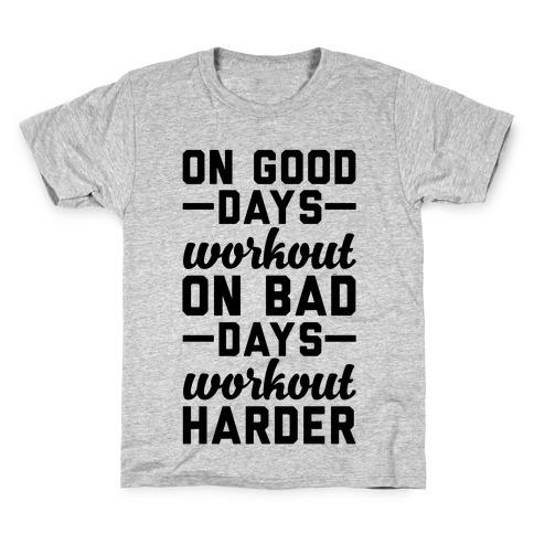 On Good Days Workout Kids T-Shirt