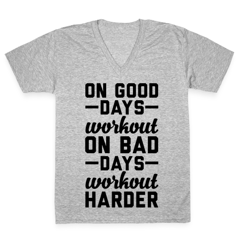 On Good Days Workout V-Neck Tee Shirt