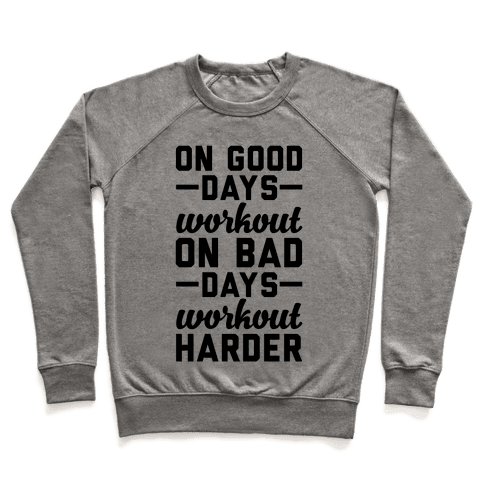On Good Days Workout Pullover