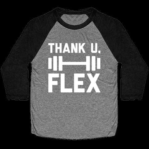 thank u, flex Baseball Tee