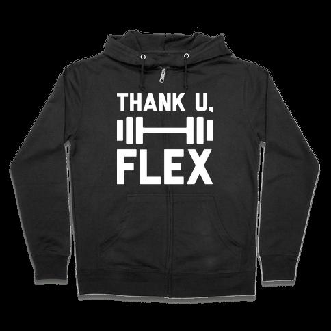 thank u, flex Zip Hoodie