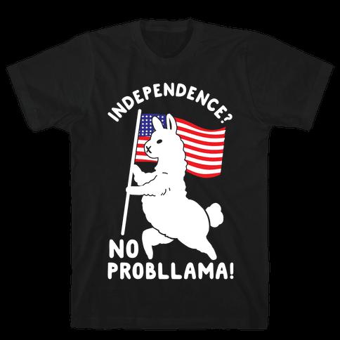 Independence? No Probllama Mens/Unisex T-Shirt