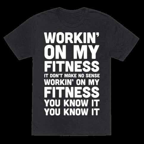 Workin' On My Fitness Finesse Parody