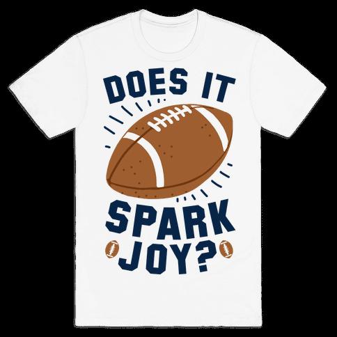 Does Football Spark Joy? Mens/Unisex T-Shirt