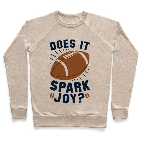 Does Football Spark Joy? Pullover