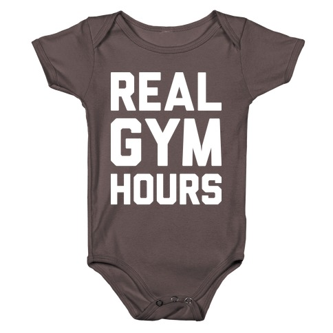 Real Gym Hours Baby One-Piece