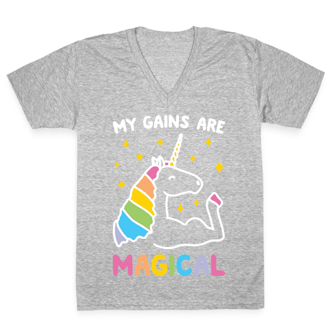 My Gains Are Magical V-Neck Tee Shirt