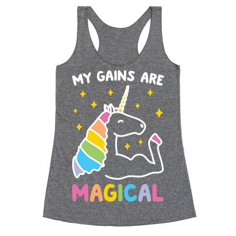 My Gains Are Magical Racerback Tank Top