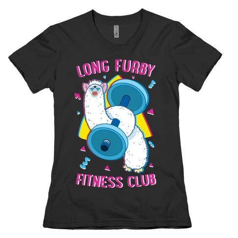 Long Furby Fitness Club Womens T-Shirt