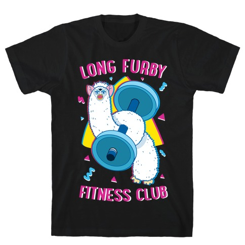 Long Furby Fitness Club T-Shirt