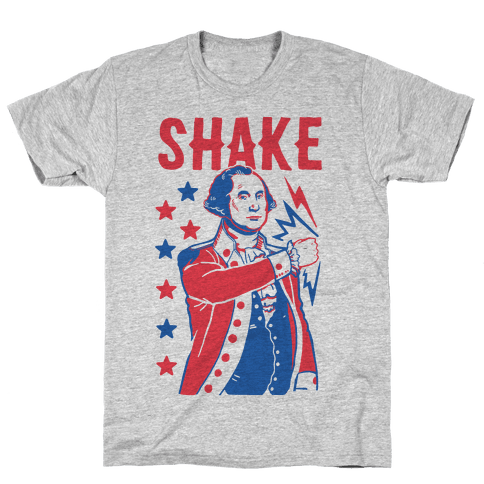 Shake & Bake: George Washington Mens/Unisex T-Shirt