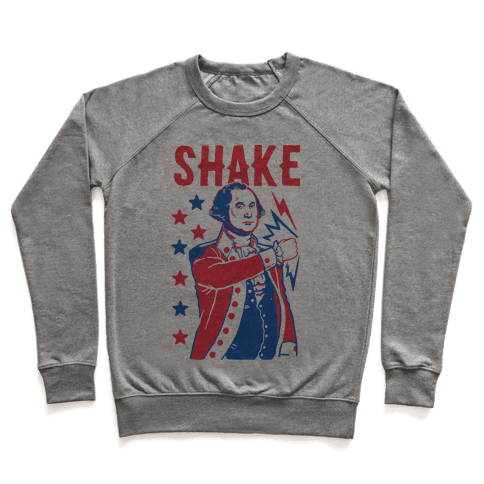 Shake & Bake: George Washington Pullover