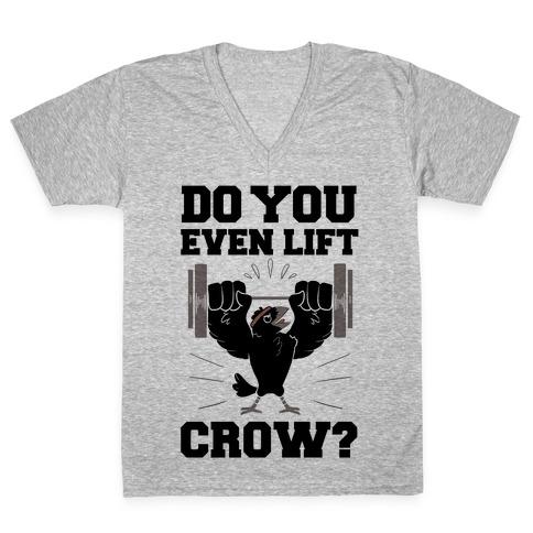 Do you Even Lift, Crow? V-Neck Tee Shirt