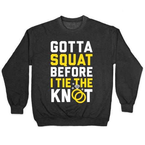 Gotta Squat Pullover