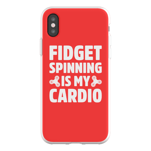 Fidget Spinning Is My Cardio Phone Flexi-Case