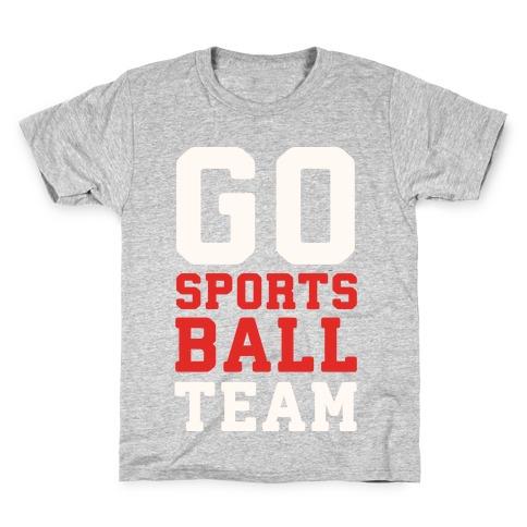 Go Sports Ball Kids T-Shirt