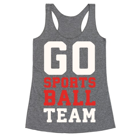 Go Sports Ball Racerback Tank Top