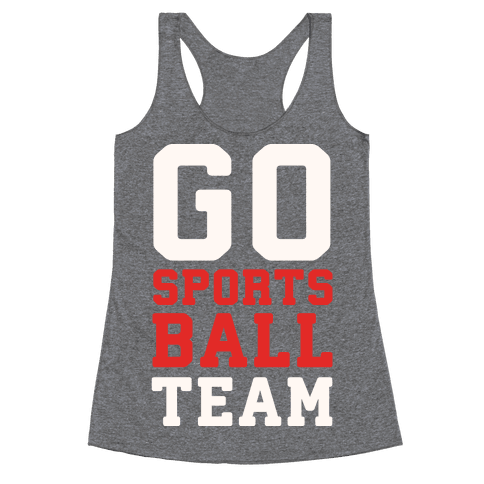 Go Sports Ball Racerback Tank Top